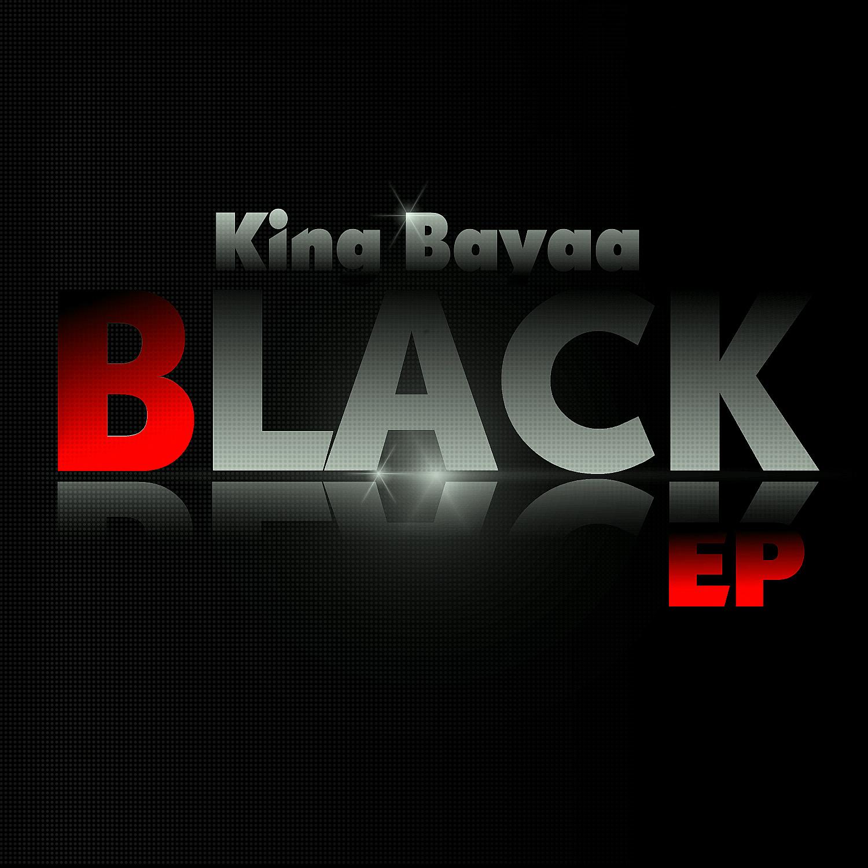 Black EP King Bayaa image
