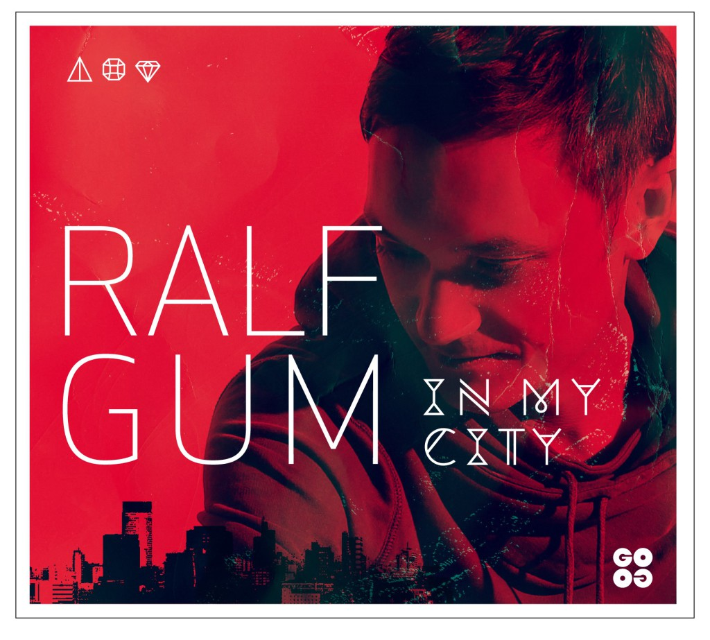 Ralf GUM - In My City