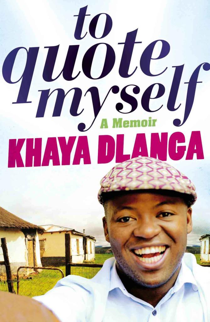 to quote myself by Khaya Dlanga
