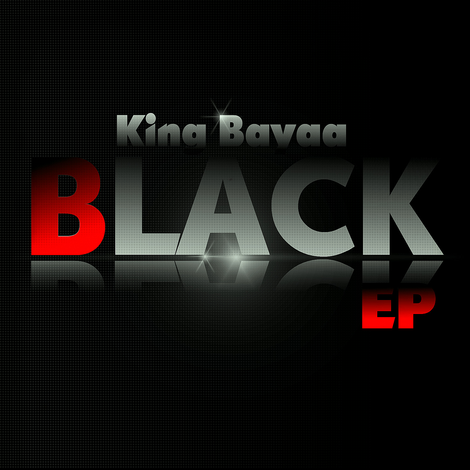 Black EP King Bayaa image