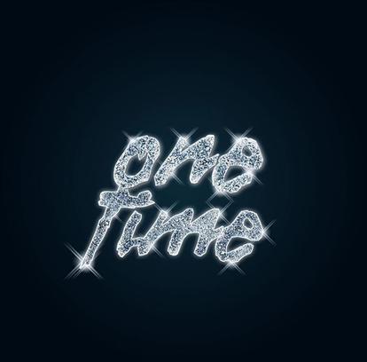 """AKA """"One Time'"""