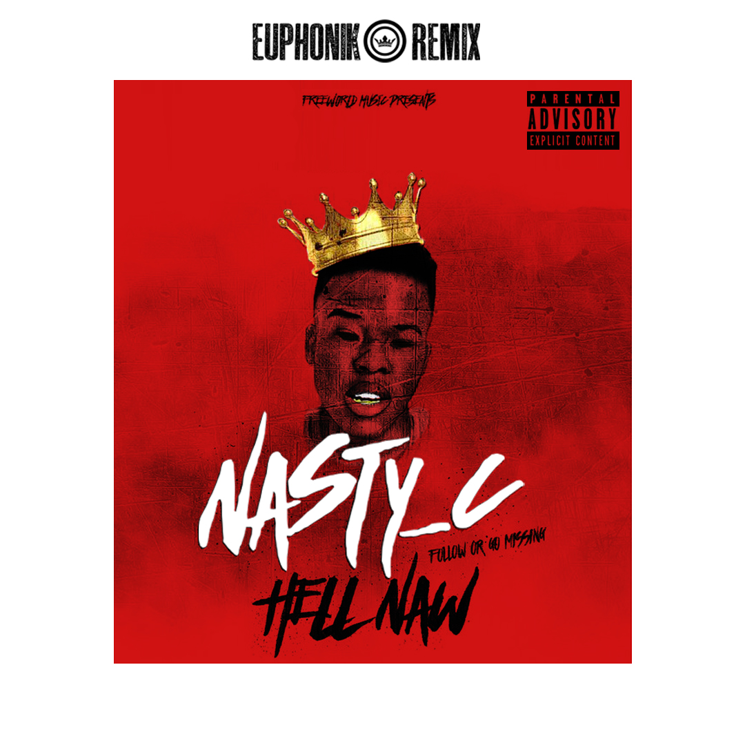 Euphonik & Nasty C Single Art Work